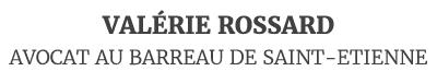 Maître Valérie Rossard